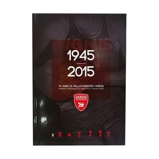Immagine di 70 Years of Varese Basketball  -  E-BOOK